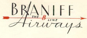 Braniff Airways Travel News